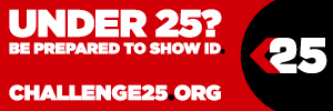 Under 25? Be prepared to show ID!